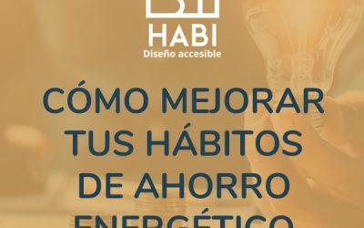 Cómo mejorar tus hábitos de ahorro energético del hogar