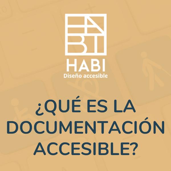 ¿Qué es la Documentación Accesible?