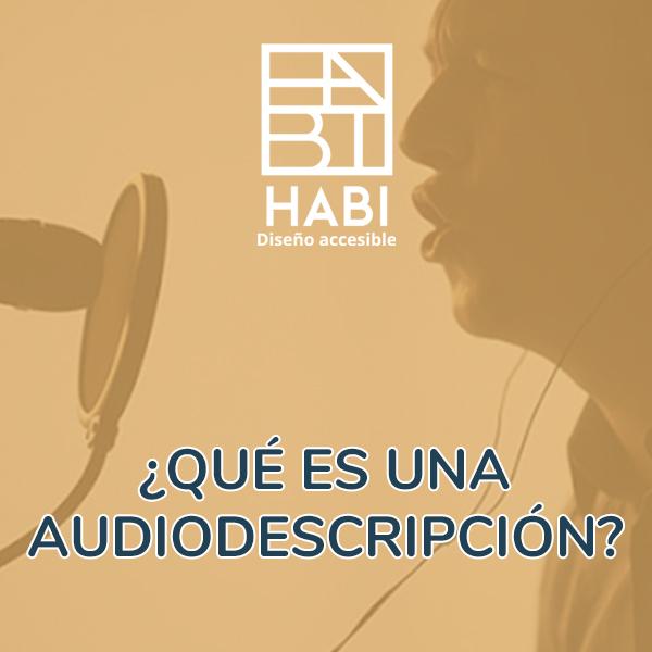 ¿Qué es la audiodescripción?